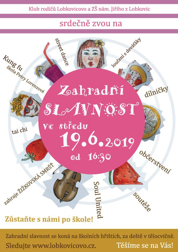 Příští středu 19. 6. se koná Zahradní slavnost